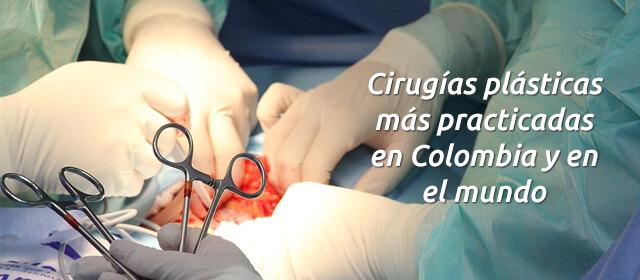 Las cirugías plásticas más practicadas en Colombia y en el mundo