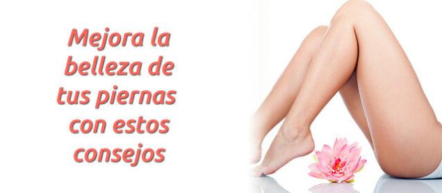7 pasos esenciales para mejorar la belleza de tus piernas.