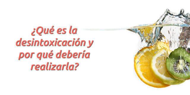 ✨ ¿Qué es la desintoxicación, en qué consiste y por qué debería hacerla?