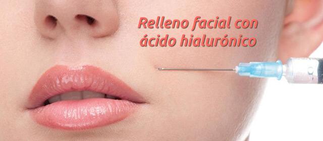 Relleno facial con ácido hialurónico