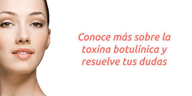 Resuelve tus dudas y conoce mas sobre la toxina botulínica en Pereira